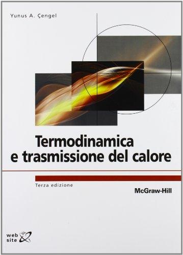 9788838665141: Termodinamica e trasmissione del calore (College)