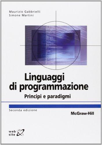 9788838665738: Linguaggi di programmazione Seconda Edizione: Principi e paradigmi (Italian Edition)