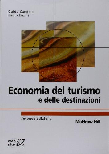 9788838666391: Economia del turismo e delle destinazioni Seconda edizione (Italian Edition)
