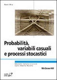 Probabilità, variabili, causali e processi stocastici (8838666962) by Hwei Hsu