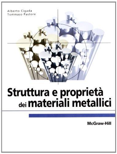 9788838667336: Struttura e proprietà dei materiali metallici