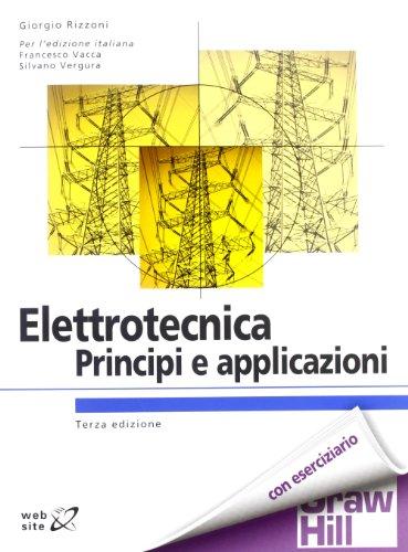 9788838667602: Elettrotecnica. Principi e applicazioni