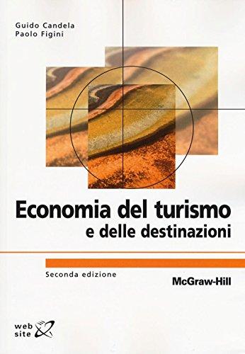 9788838674662: Economia del turismo e delle destinazioni (Collana di istruzione scientifica)