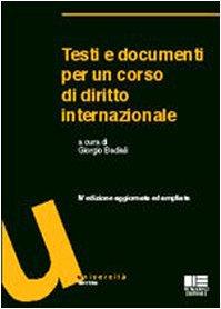 9788838719448: Testi e documenti per un corso di diritto internazionale