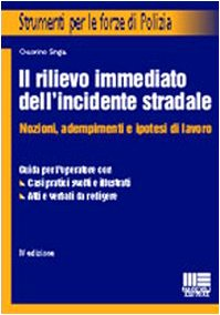 9788838720314: Il rilievo immediato dell'incidente stradale