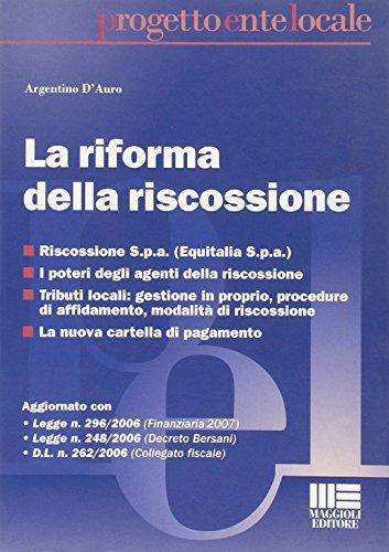 9788838738043: La riforma nella riscossione