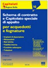 9788838738982: Schema di contratto e capitolato speciale di appalto per acquedotti e fognature