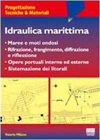 9788838740770: Idraulica marittima