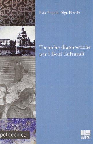 9788838743313: Tecniche diagnostiche per i beni culturali