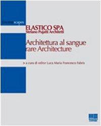 9788838746239: Architettura al sangue rare Architecture (Environscapes)