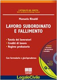 9788838746390: Lavoro subordinato e fallimento (Legale)
