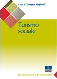 9788838747625: Turismo sociale