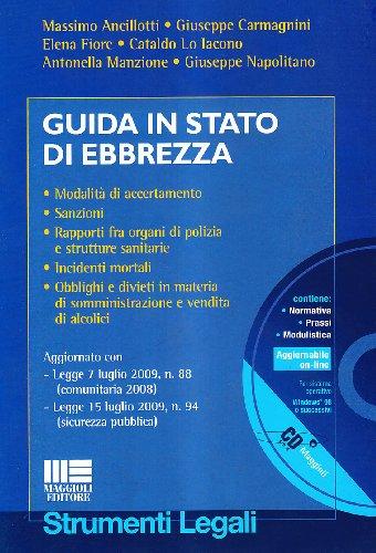 Guida in stato di ebbrezza. Con CD-ROM