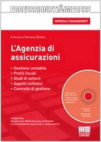 9788838754975: L'agenzia di assicurazioni. Gestione contabile, aspetti civilistici e disciplina fiscale. Con CD-ROM