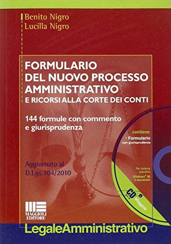 9788838759062: Formulario del nuovo processo amministrativo. 144 formule con commento e giurisprudenza. Con CD-ROM