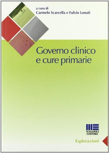 9788838759314: Governo clinico e cure primarie