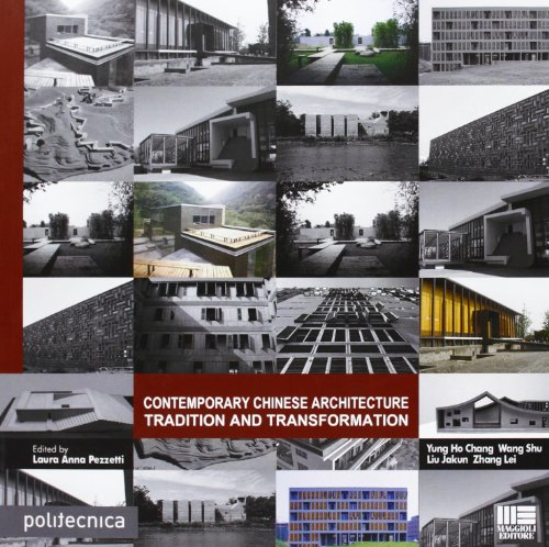 9788838761874: Contemporary chinese architecture. Ediz. italiana ed inglese
