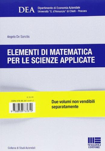 9788838765810: Elementi di matematica per le scienze applicate