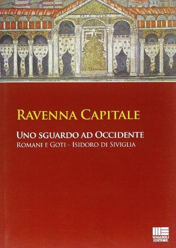 9788838765834: Ravenna capitale