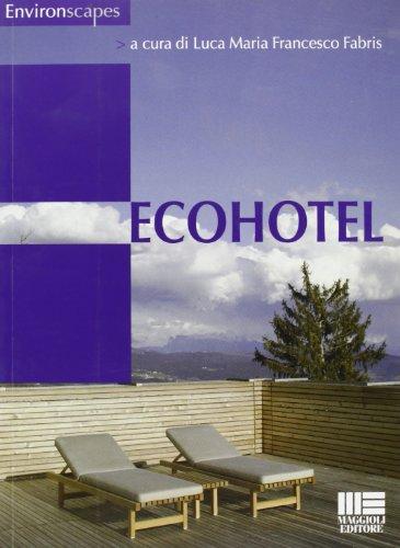 9788838769238: Ecohotel