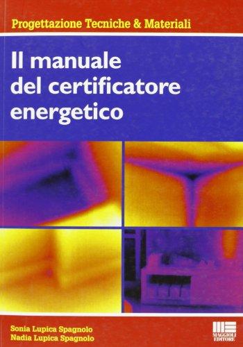 9788838770173: Il manuale del certificatore energetico