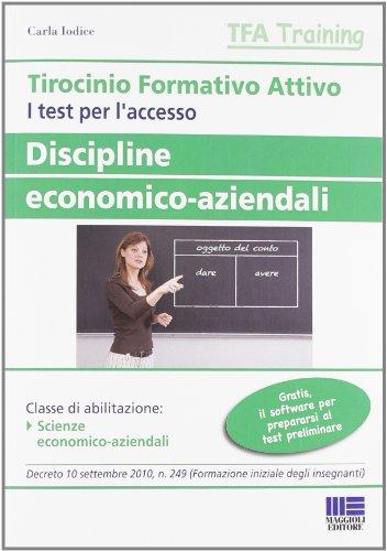 Tirocinio formativo attivo. Discipline economico-aziendali (Paperback)