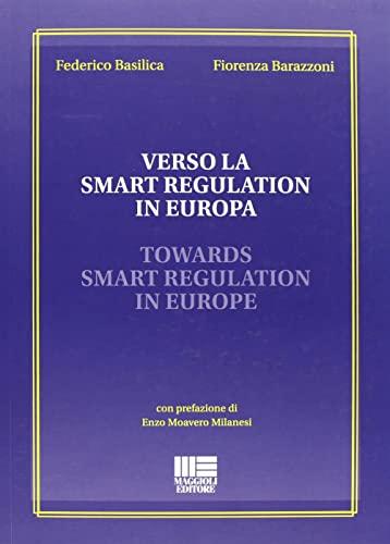 9788838774195: Verso la smart regulation in Europa