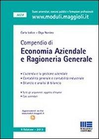 Compendio di economia aziendale e ragioneria generale: Carla Iodice; Olga