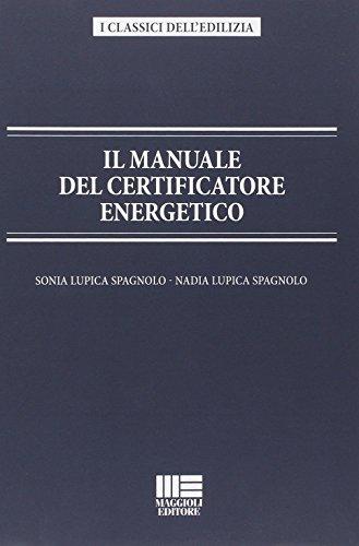 9788838783746: Il manuale del certificatore energetico