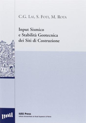 9788838783876: Input sismico e stabilità geotecnica dei siti di costruzione
