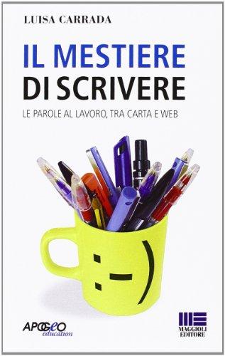 Il mestiere di scrivere: Luisa Carrada