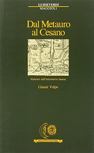 9788838797606: Dal Metauro al Cesano. Itinerari nell'entroterra fanese