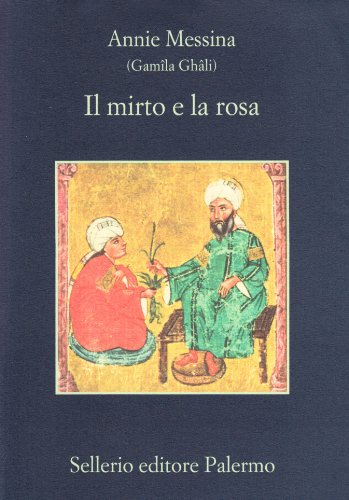 Il Mirto E LA Rosa (Italian Edition): Messina, A