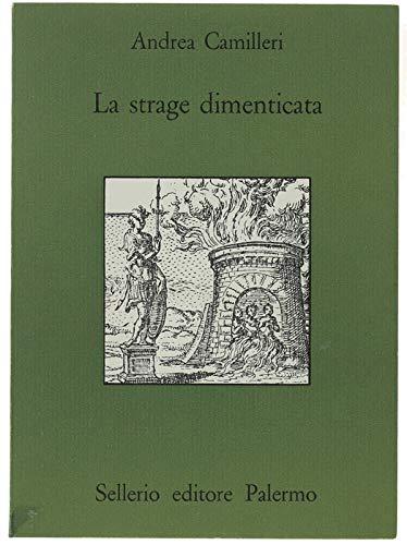 9788838903366: La strage dimenticata (Quaderni bib. siciliana di storia e let.)