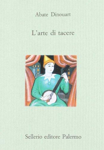 9788838905698: L'Arte DI Tacere (Italian Edition)