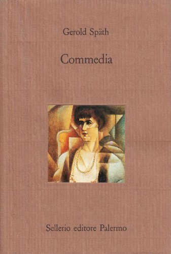 Commedia.: Sp�th,Gerold.