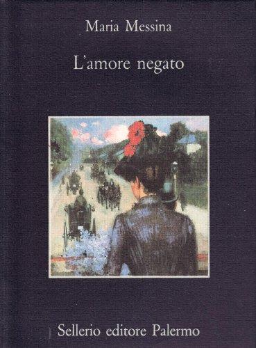 9788838909009: Lamore Negato (Italian Edition)