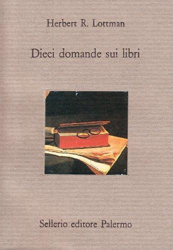 Dieci domande sui libri (9788838909030) by [???]