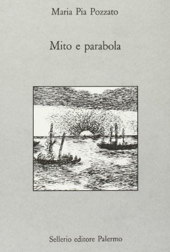 Mito e parabola. La descrizione del tramonto: Pozzato, Maria Pia