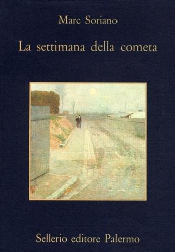 9788838910623: La settimana della cometa. Rapporto segreto sull'infanzia nell'Ottocento (La memoria)