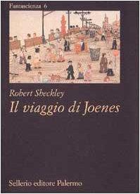 Il viaggio di Joenes (8838912149) by Robert Sheckley
