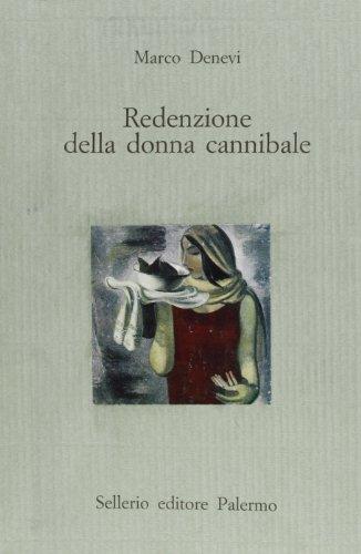 Redenzione della donna cannibale Denevi, Marco and