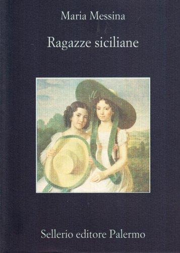 9788838913846: Rgazze Siciliane (La memoria) (Italian Edition)