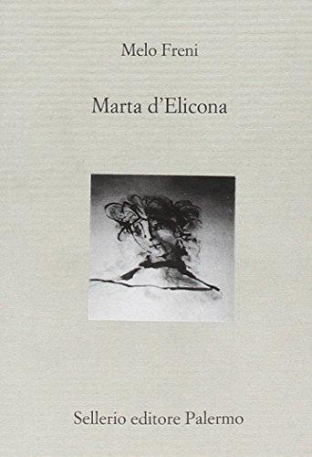 Marta d'Elicona: Freni, Melo