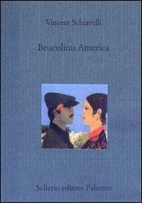 9788838918797: Bruculinu America (Il divano)