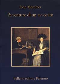 9788838918841: Avventure di un avvocato. Rumpole all'«Old Bailey»