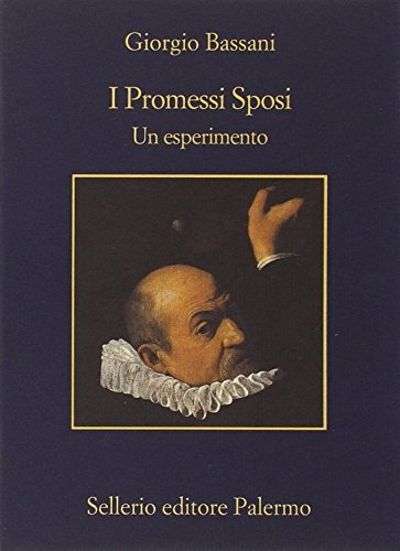 I Promessi sposi. Un esperimento (883891947X) by Giorgio Bassani