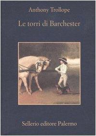 9788838919541: Le torri di Barchester