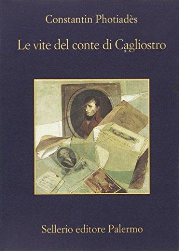 Le vite del conte di Cagliostro.: Photiadès,Constantin.