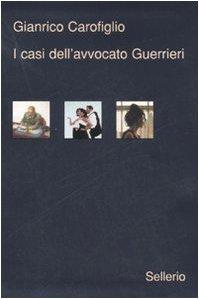 9788838922602: I Casi Dell'Avvocato Guerrieri (Italian Edition)